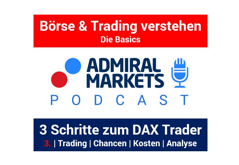 PODCAST-In-3-Schritten-zum-DAX-Trader-Trading-Chancen-Kosten-Analyse-Tools-Teil-3-Kommentar-Jens-Chrzanowski-GodmodeTrader.de-1